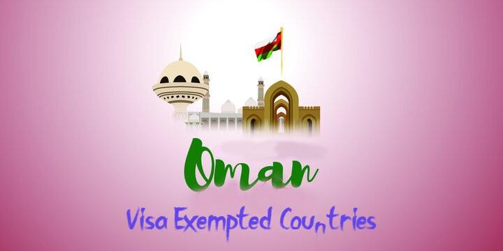 Oman Announces No Visa for 103 Countries